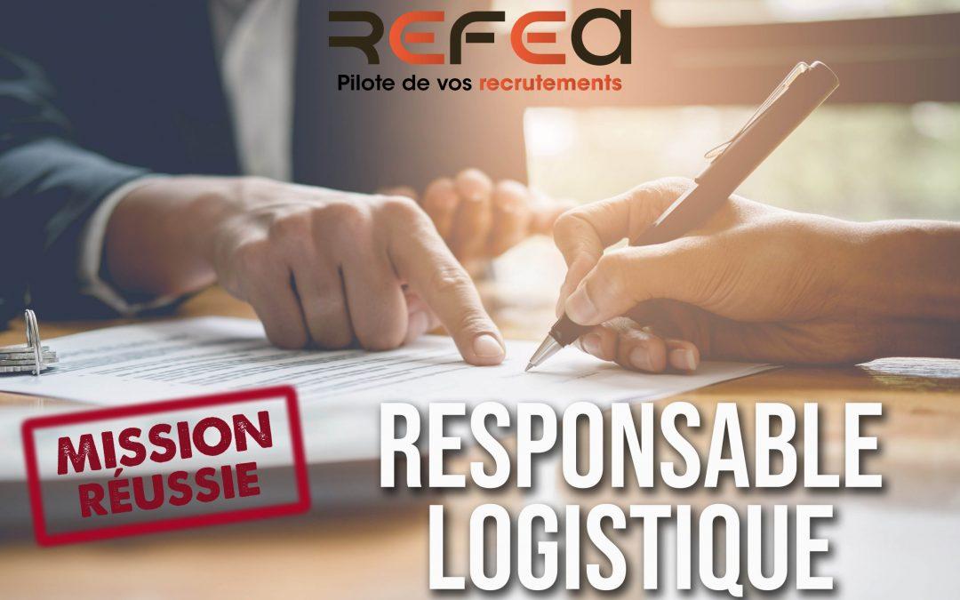 Mission Réussie ! Responsable Logistique (F/H)