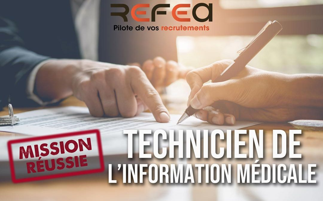 Mission Réussie ! Technicien de l'Information Médicale (F/H)