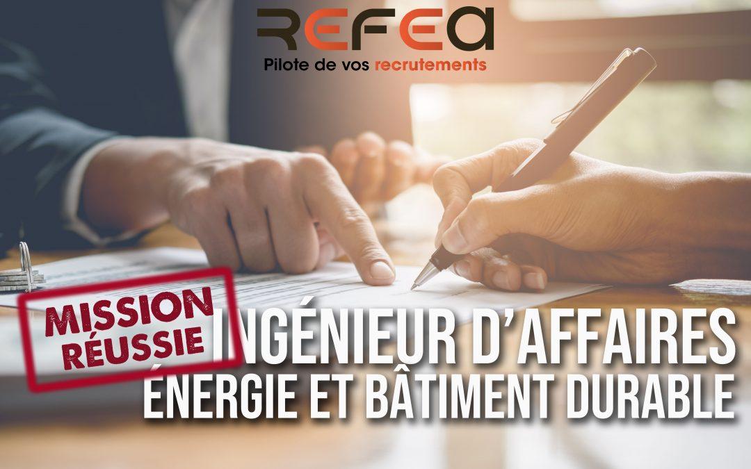 Mission Réussie ! Ingénieur d'Affaires Energie & Bâtiment Durable (F/H)