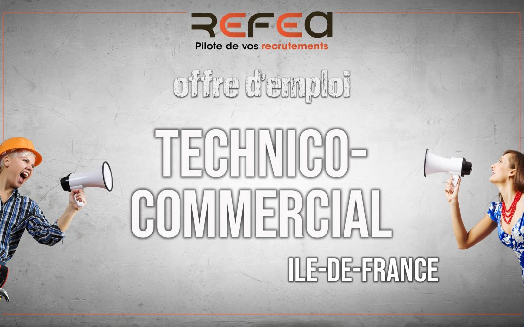 Technico-Commercial (F/H)