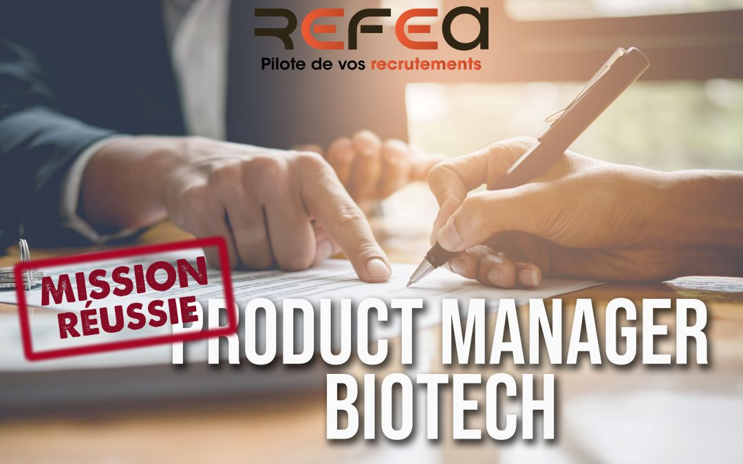 Mission Réussie – Product Manager Biotech (F/H)