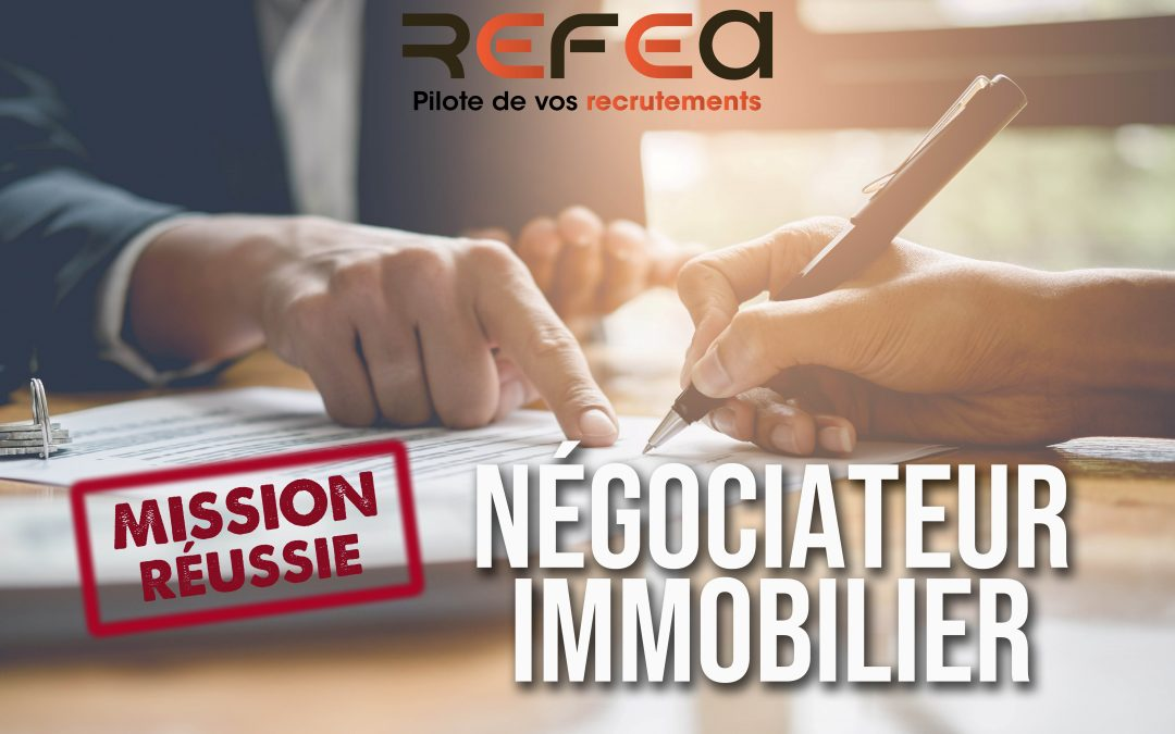 Mission Réussie ! Négociateur Immobilier (F/H)