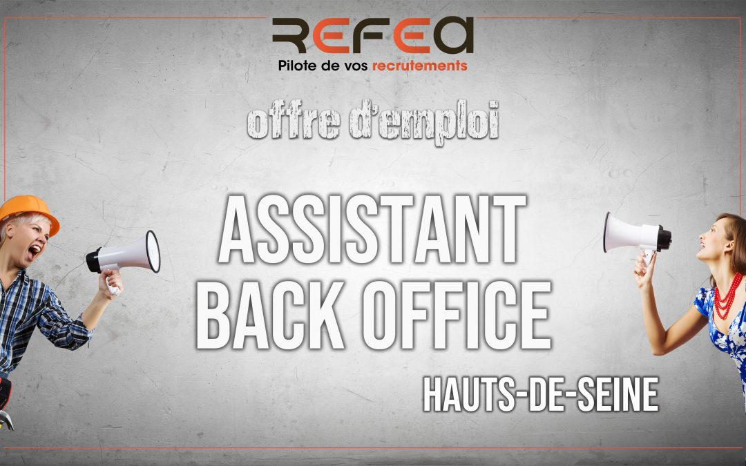 Assistant back Office (F/H)