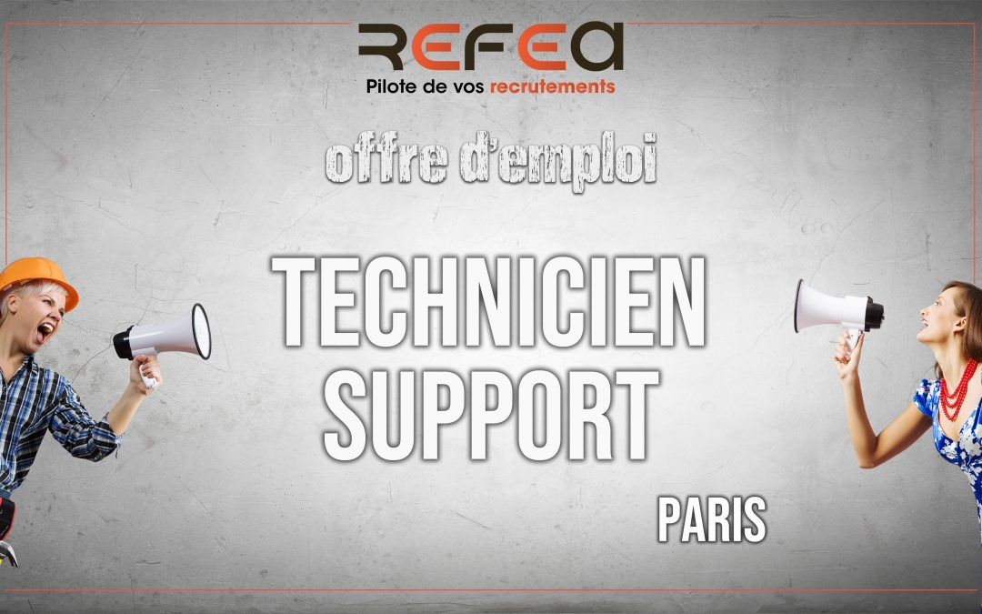 Technicien Support (F/H)